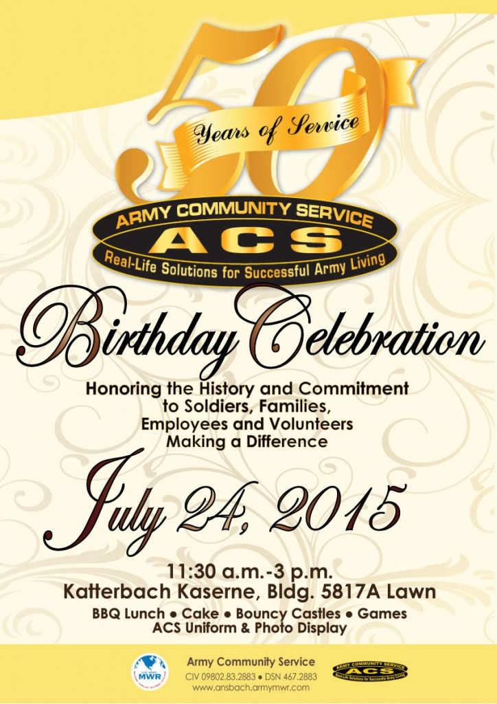 """Army Community Service at U.S. Army Garrison Ansbach is set to celebrate ACS's 50 years of service with a """"birthday party"""" Friday, July 24 from 11:30 a.m. to 3 p.m. at the garrison's ACS headquarter building lawn at Katterbach Kaserne."""
