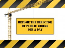Become Director of Public Works for a Day