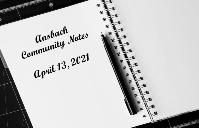 Ansbach Community Notes – April 13, 2021