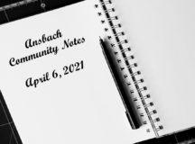 Ansbach Community Notes – April 6, 2021